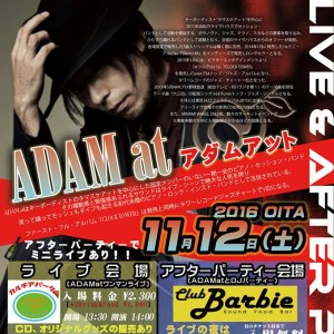 ADAM at / LIVE & AFTER PARTY